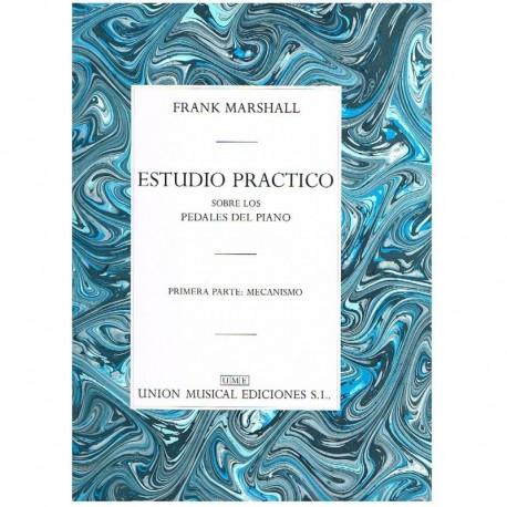 Marshall, Fr Estudio Práctico Sobre los Pedales del Piano. Vol.1 Mecanismo