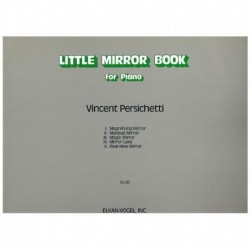 Persichetti, Little Mirror...