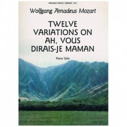 Mozart. Twelve Variations On Ah, Vous Dirais-Je Maman""""