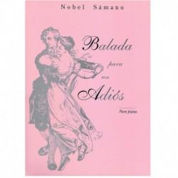 Samano, Nobe Balada para un...