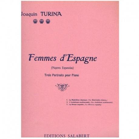 Turina, Joaq Femmes d'Espagne Vol.1 Op.17