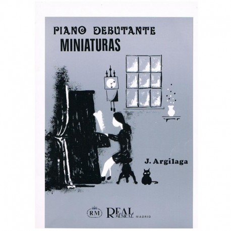 Argilaga, J. Piano Debutante. Miniaturas