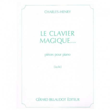 Charles-Henr Le Clavier Magique…