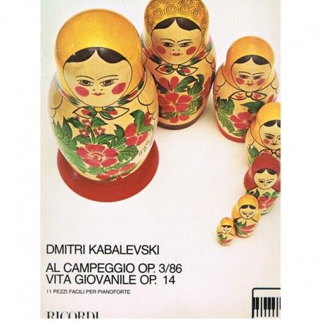 Kabalevski, Al Campeggio Op.3/86/Vita Giovanile Op.14