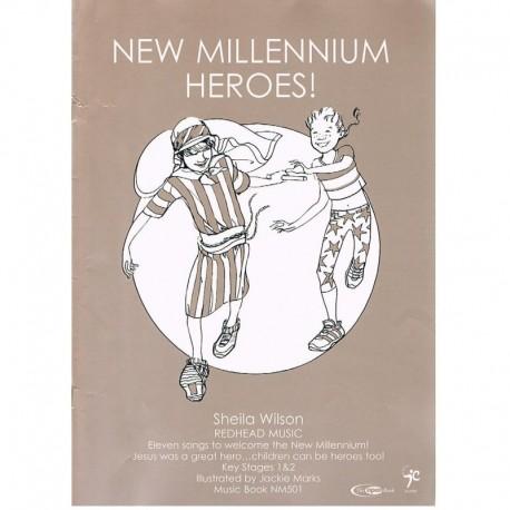 Wilson, Shei New Millenium Heroes!