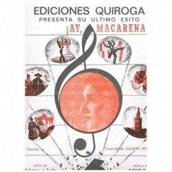 Quintero y L ¡Ay, Macarena!...