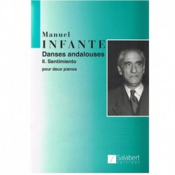 Infante, Man Danses Andalouses II.Sentimiento (2 Pianos)