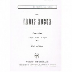 Huber, Adolf Concertino en Fa Mayor Op.7 (Violin y Piano)