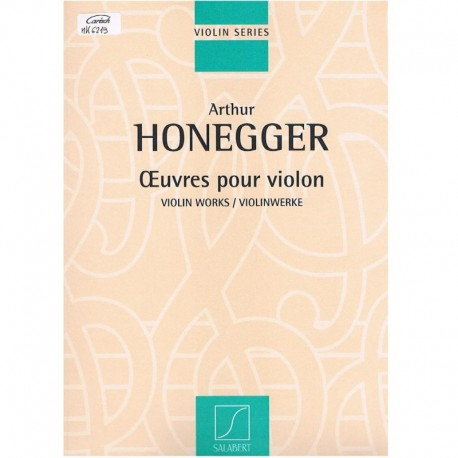 Honegger. Obras para Violin (Violin y Piano)
