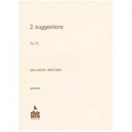 Brotons. 2 Sugestiones Op.23 (Guitarra)