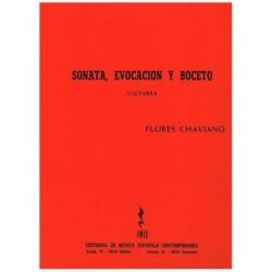 Flores Chaviano. Sonata, Evocacion y Boceto (Guitarra)