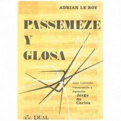 Le Roy. Passemeze y Glosa...