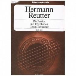 Reutter, Her La Pasion en 9...