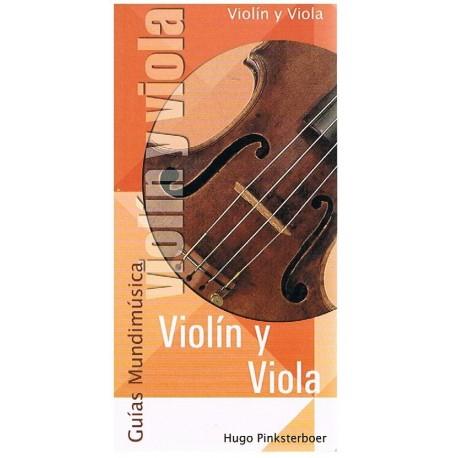 Pinksterboer, Hugo. Guías Mundimúsica. Violín y Viola