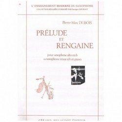 Dubois. Prelude et Rengaine...