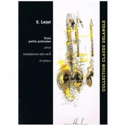Lejet. Tres Pequeños Preludios (Saxofon Alto y Piano)