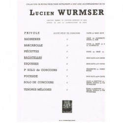 Wurmser, Luc Bagatelles...