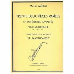 Meriot. 32 Piezas Variadas en Diferentes Tonalidades (Saxofon)