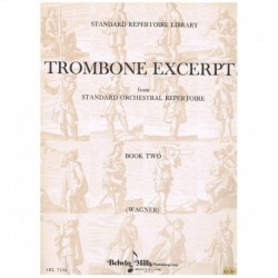 Wagner, Rich Trombone Excerpts Vol.2