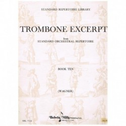 Wagner, Rich Trombone Excerpts Vol.10