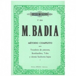 Badia, Migue Metodo Completo Vol.1 (Trombon de Pistones)