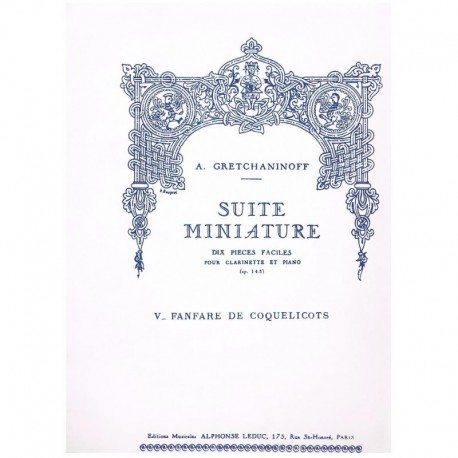 Gretchaninoff. Suite Miniature Op.145 Nº5. Fanfare de Coquelicots (Clarinete y