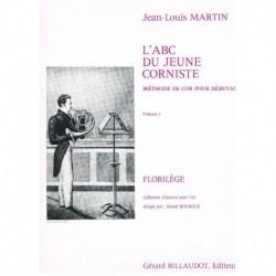 Martin. El Abc del Joven Trompista Vol.1: Florilege (Trompa)