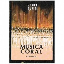 Guridi. Musica Coral Voces Mixtas (Coro)