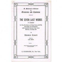 Schutz, Heinrich. The Seven Last Words. Cantata (Coro/Piano)