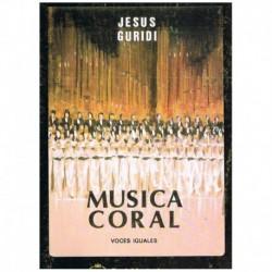 Guridi. Musica Coral Voces Iguales (Coro)