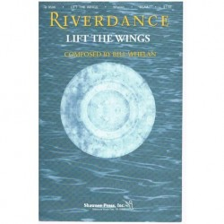 Whelan. Riverdance. Lift The Wings (Coro y Piano)