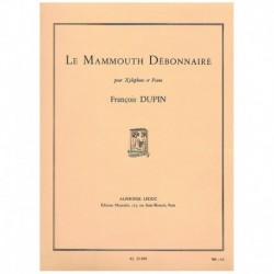 Dupin. Le Mammouth Debonnaire (Xilofono y Piano)