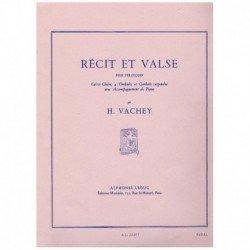 Vachey. Recit et Valse...