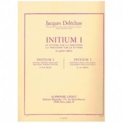 Delecluse, J Initium 1. El Ritmo para la Percusion