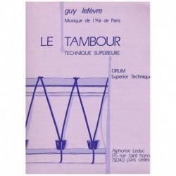 Lefevre, Guy El Tambor. Tecnica Superior