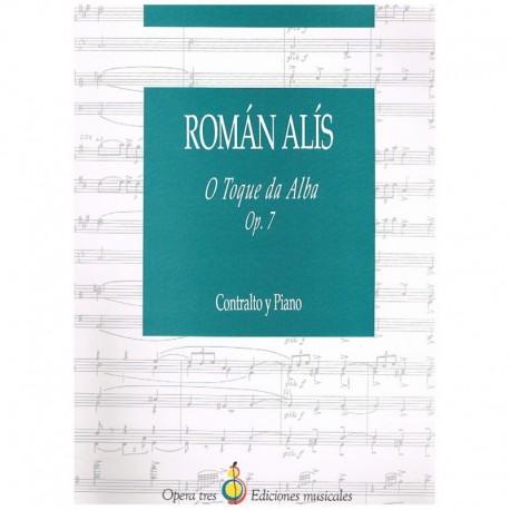 Alís, Román. O Toque Da Alba Op.7 (Contralto) (Voz/Piano)