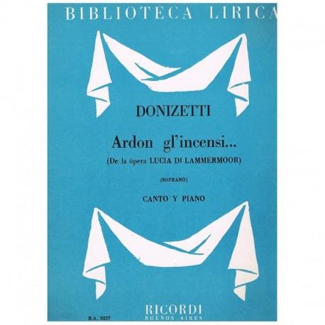 Donizetti, Gaetano. Ardon Gl'Incensi… (Lucia de Lammermoor) (Voz Soprano/Piano)