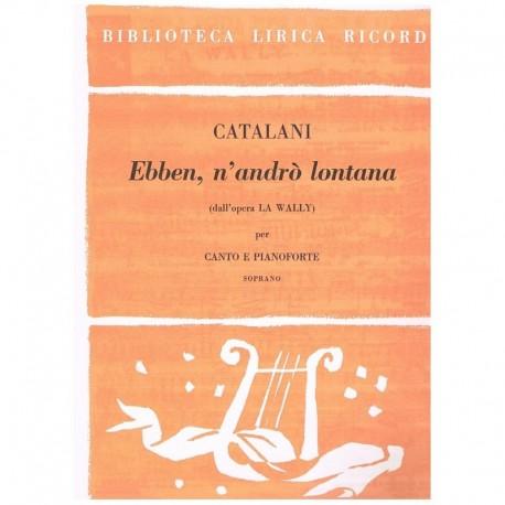 Catalani, Alfredo. Ebben, N'Andro Lontana (La Wally) (Voz Soprano/Piano)