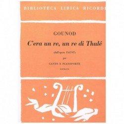 Gounod, Charles. C'era un...