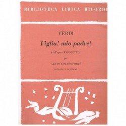 Verdi, Giuseppe. Figlia!...