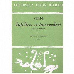 Verdi, Giuseppe. Infelice e...