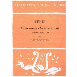 Verdi, Giuseppe. Caro Nome...