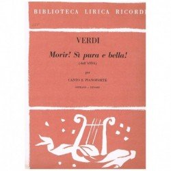 Verdi, Giuseppe. Morir! Si...