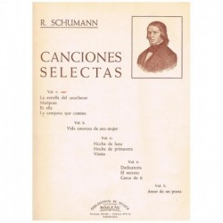 Schumann, Robert. Canciones Selectas Vol.1 (Voz/Piano)