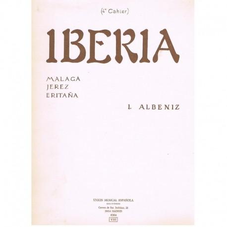 Albeniz, Isa Iberia Cuarto Cuaderno (Málaga/Jerez/Eritaña)