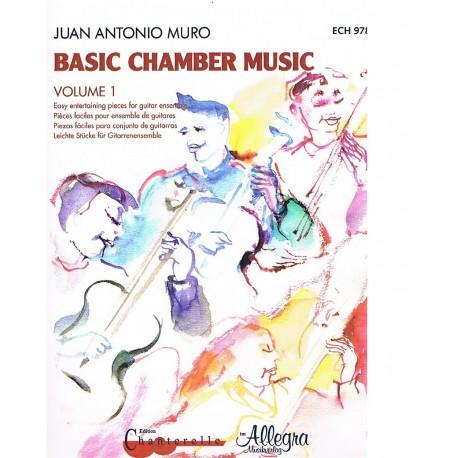 Muro, J.A. Basic Chamber Music Vol.1 +CD (Guitarras). Chanterelle